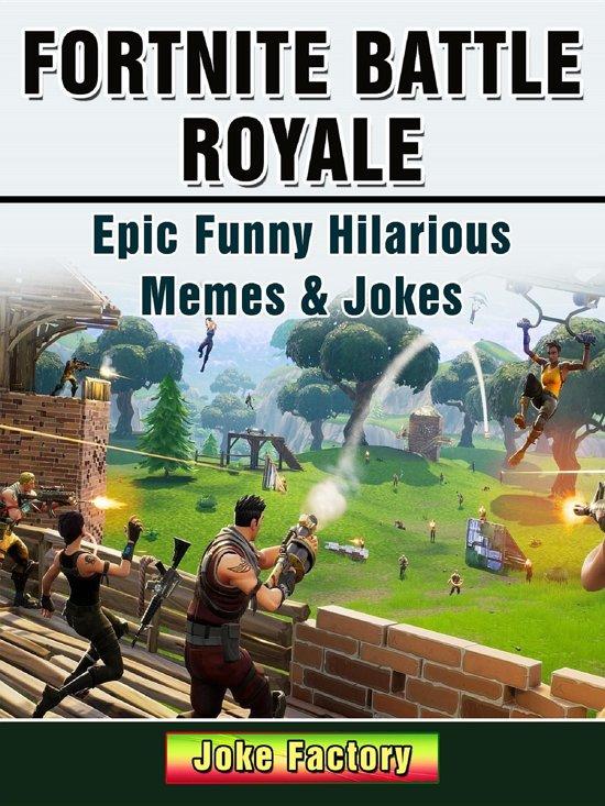 Image of: Weird Fortnite Battle Royale Epic Funny Hilarious Memes Jokes Bolcom Bolcom Fortnite Battle Royale Epic Funny Hilarious Memes Jokes