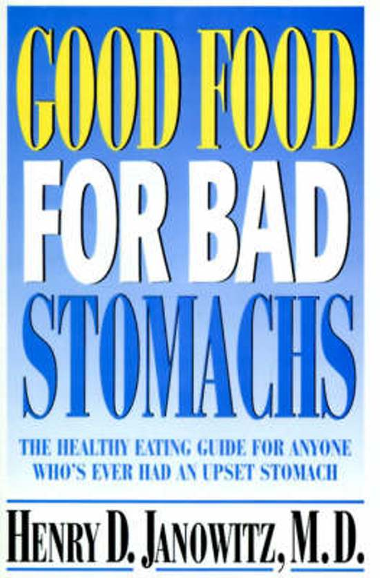 good food for bad stomachs janowitz henry d
