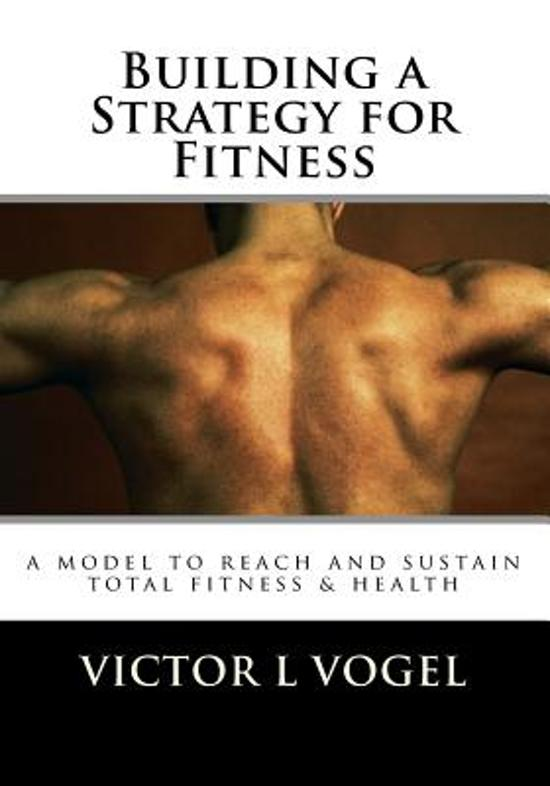 Building a Strategy for Fitness