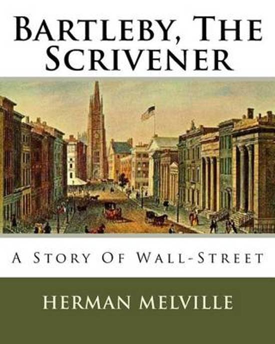 a review of herman melvilles short story bartleby the scrivener By: herman melville (1819-1891) bartleby, the scrivener: a story of wall street is a novella by the american novelist herman melville (1819–1891) it first appeared anonymously in two parts in the november and december 1853 editions of putnam's magazine, and was reprinted with minor textual alterations in his the piazza tales in.