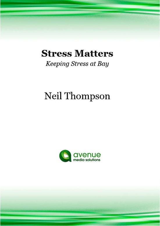 Stress Matters: Keeping Stress at Bay