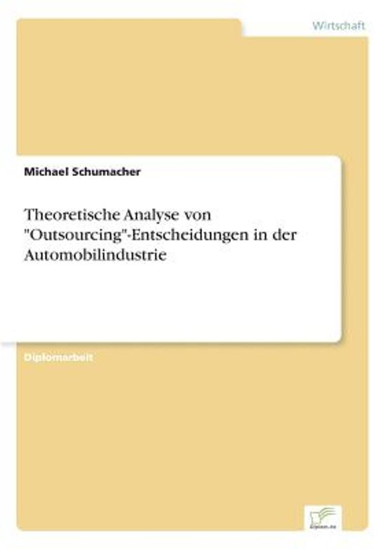 Theoretische Analyse Von Outsourcing -Entscheidungen in Der Automobilindustrie