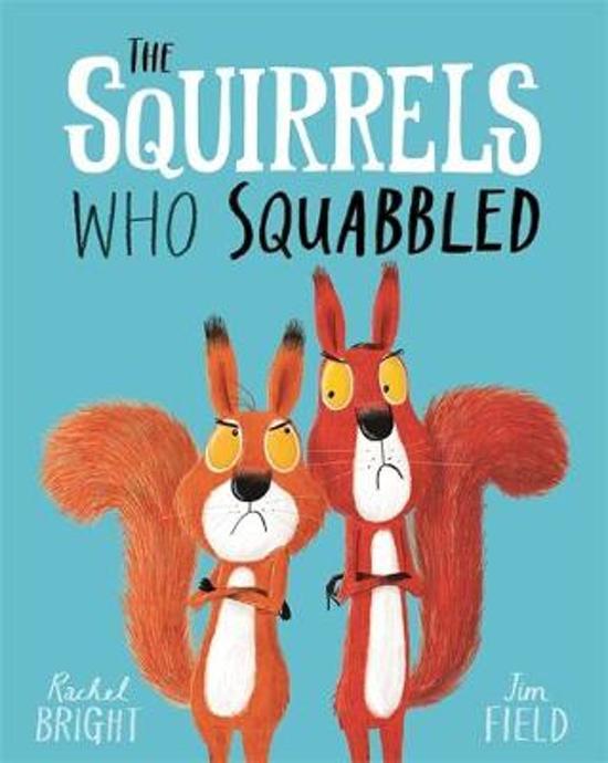 Boek cover The Squirrels Who Squabbled van Rachel Bright (Paperback)