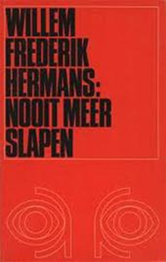 Bolcom Nooit Meer Slapen W F Hermans Willem Frederik