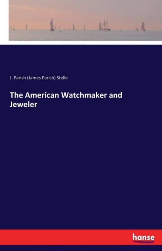 the American Watchmaker and Jeweler