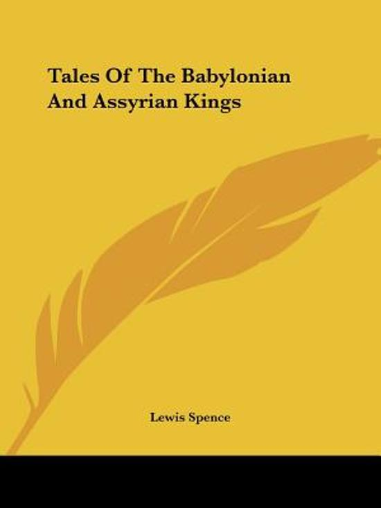 Tales of the Babylonian and Assyrian Kings