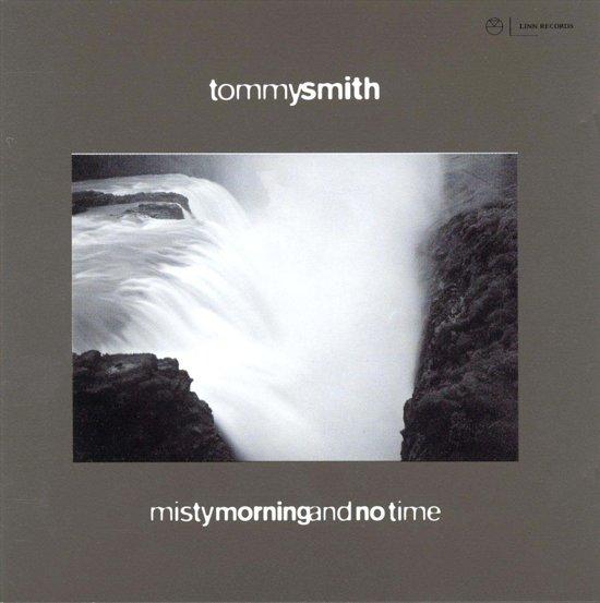 Tommy Smith Misty Morning