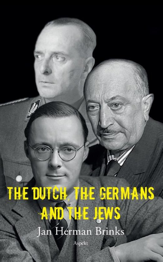 The Dutch, the Germans and the Jews
