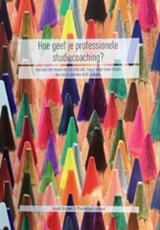 Hoe geef je professionele studiecoaching?