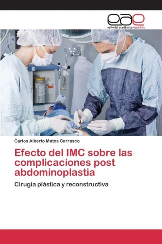 Efecto del IMC Sobre Las Complicaciones Post Abdominoplastia