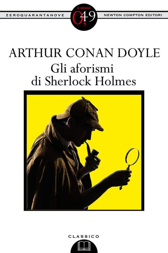 Bolcom Gli Aforismi Di Sherlock Holmes Ebook Arthur Conan