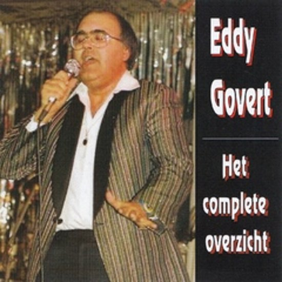 EDDY GOVERT - Het complete overzicht