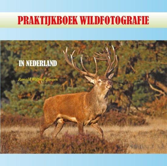 Praktijkboek Wildfotografie