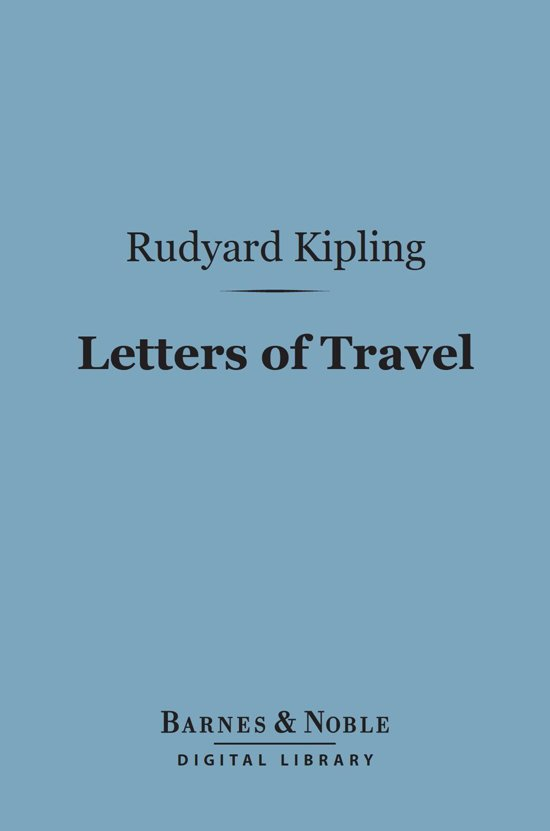 Letters of Travel (Barnes & Noble Digital Library)