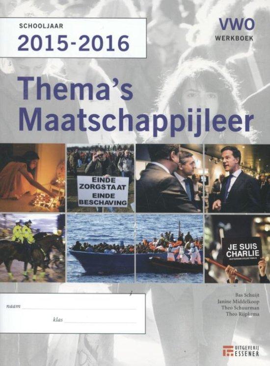 Thema's Maatschappijleer voor VWO Schooljaar 2015-2016 werkboek - Bas Schuijt |