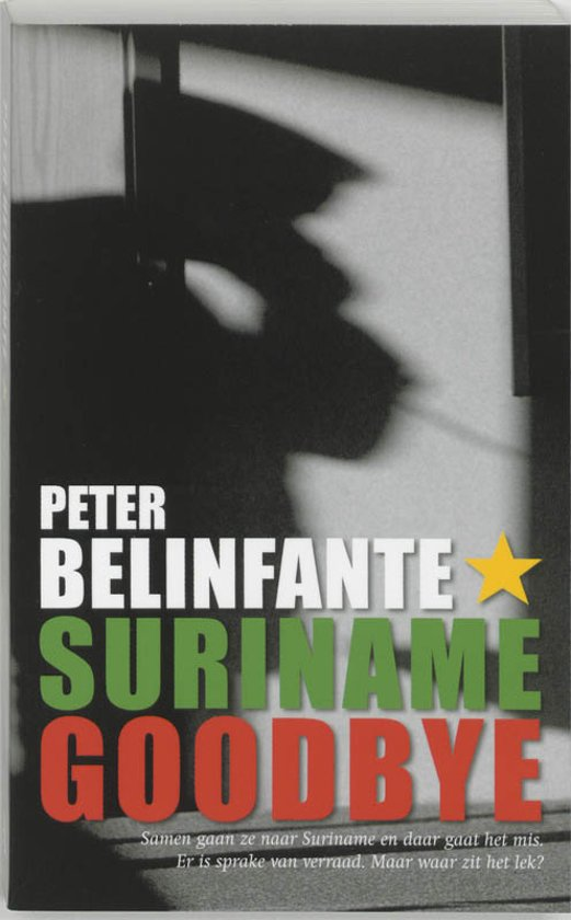 Suriname Goodbye - Peter Belinfante pdf epub