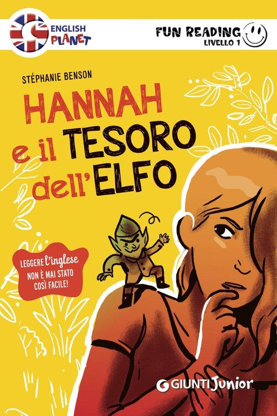 Bolcom Hannah E Il Tesoro Dellelfo Fun Reading Livello 1