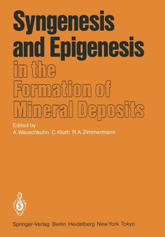 Syngenesis and Epigenesis in the Formation of Mineral Deposits