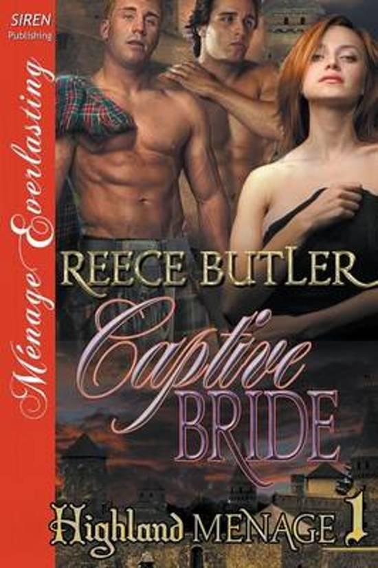 Captive Bride [Highland Menage 1] (Siren Publishing Menage Everlasting)
