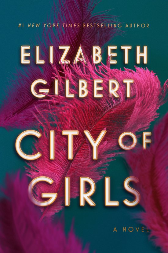 Boek cover City of Girls van Elizabeth Gilbert