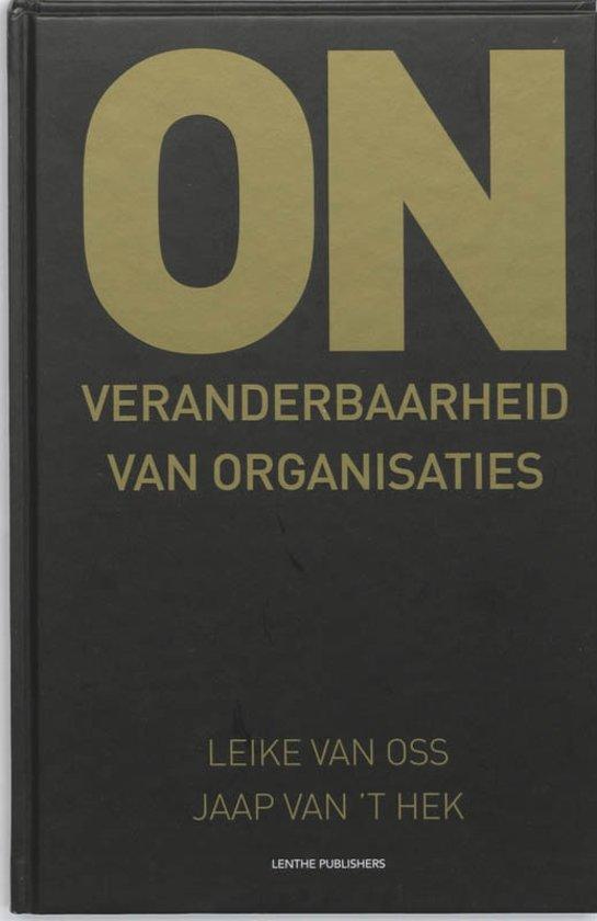 Boek cover Onveranderbaarheid van organisaties van Leike van Oss (Hardcover)