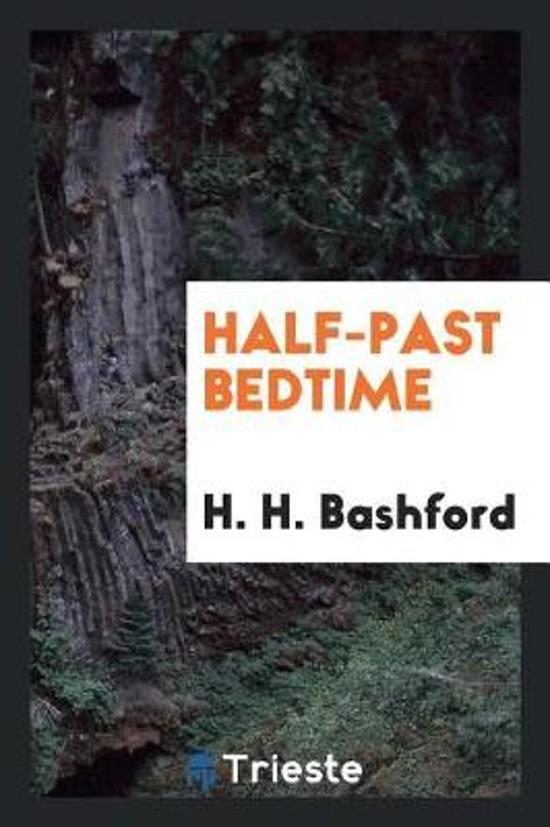 Half-Past Bedtime