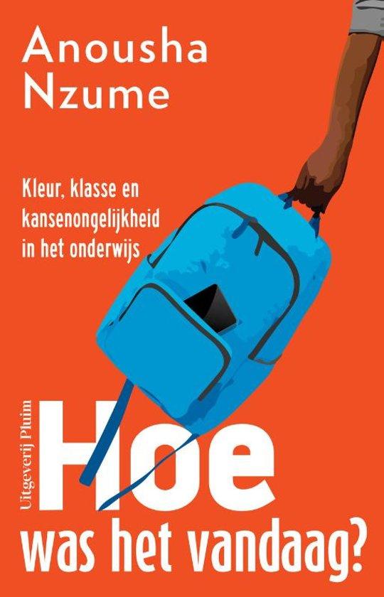 Boek cover Hoe was het vandaag? van Anousha Nzume (Paperback)