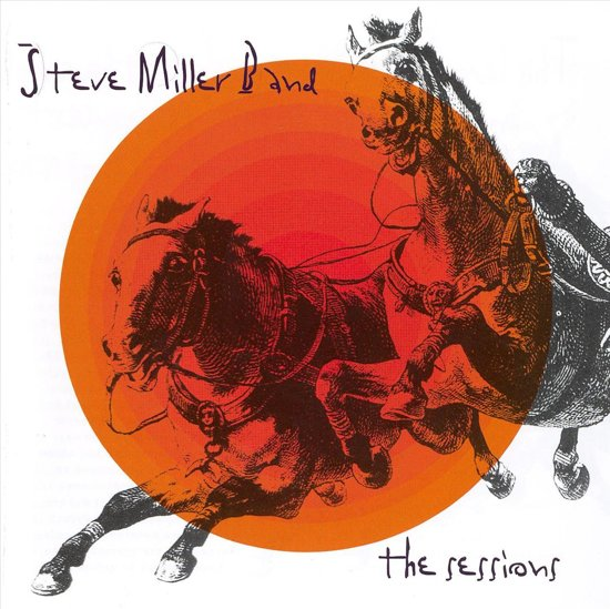 Steve Miller Band: The Sessions
