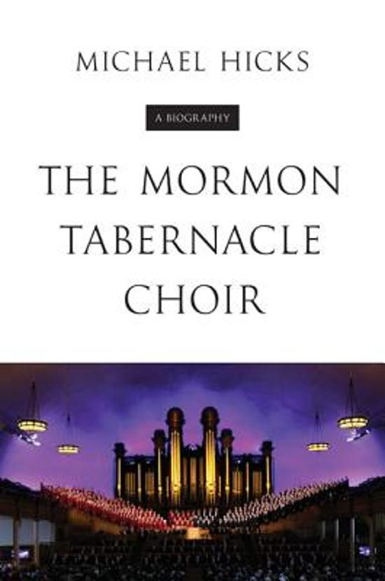 Boek cover The Mormon Tabernacle Choir van Michael Hicks (Hardcover)
