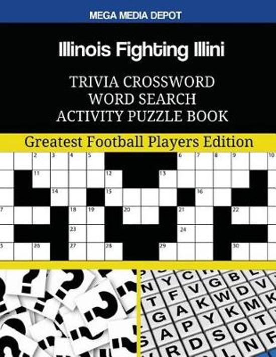 Illinois Fighting Illini Trivia Crossword Word Search Activity Puzzle Book