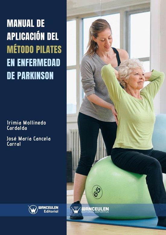Manual de aplicacion del Método Pilates en enfermedad de Parkinson