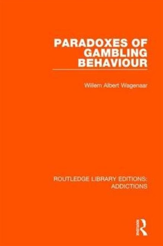 Paradoxes of Gambling Behaviour