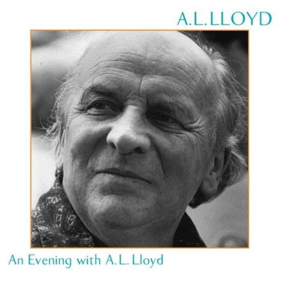 An Evening With A.L. Lloyd
