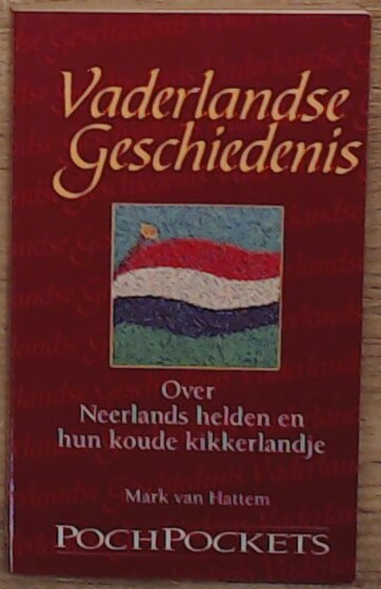 VADERLANDSE GESCHIEDENIS - Mark van Hattem |