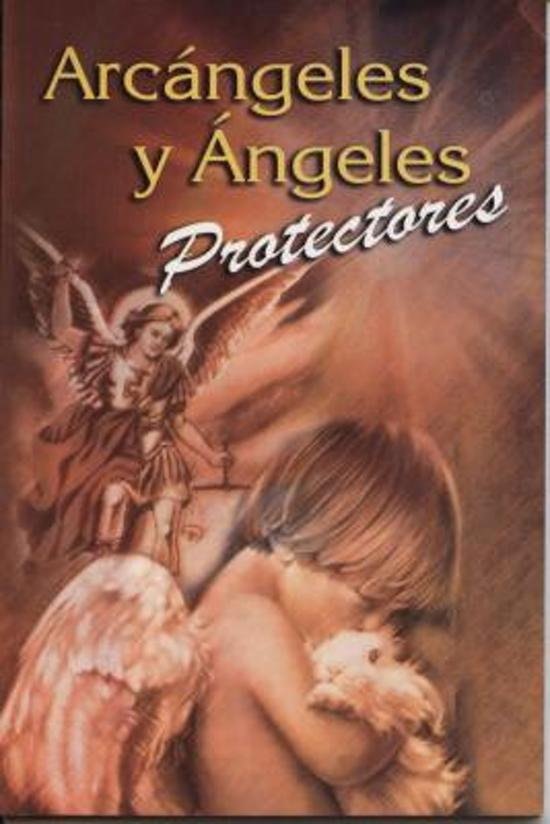 Bolcom Arcangeles Y Angeles Protectores 9789706275899 Boeken