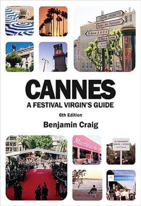 Cannes - A Festival Virgin's Guide