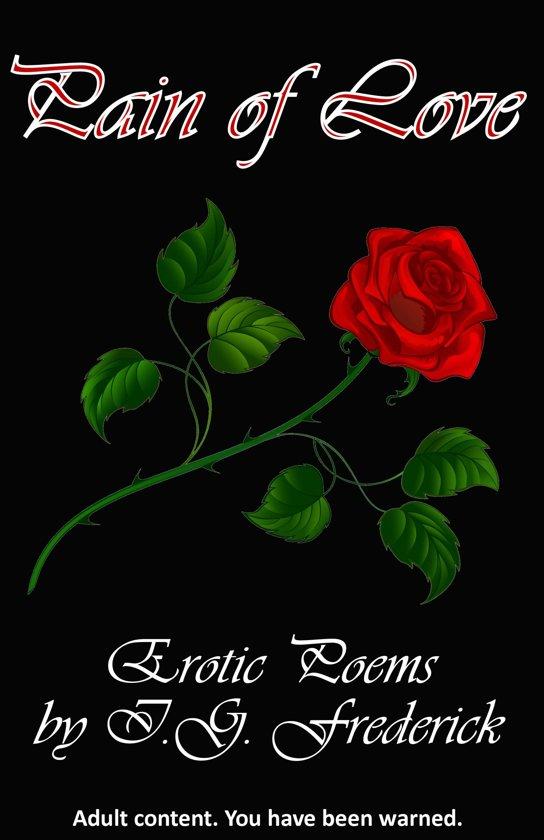Bolcom Pain Of Love Erotic Poems Ebook Ig Frederick