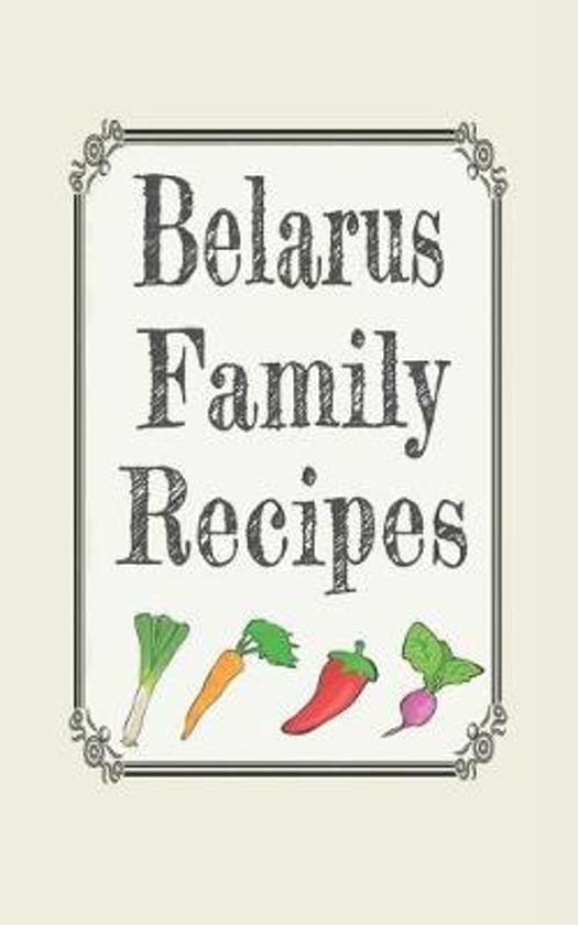 Belarus family recipes