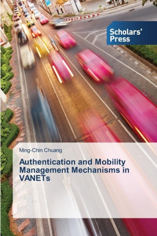 Authentication and Mobility Management Mechanisms in Vanets