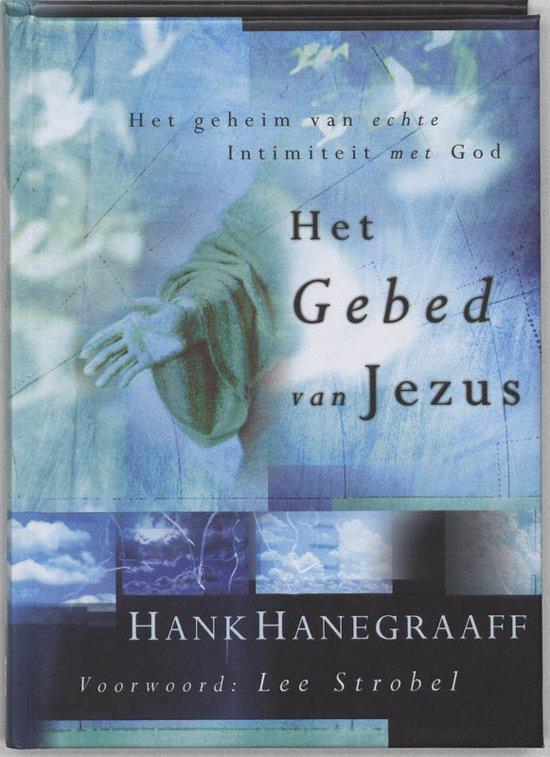 Het Gebed Van Jezus - Hank Hanegraaff pdf epub