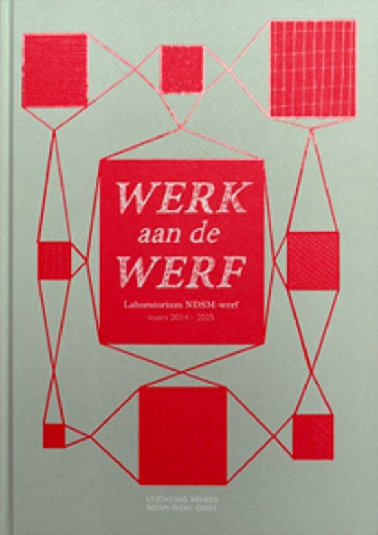 Werk aan de Werf, Laboratorium NDSM-werf, koers 2014-2025