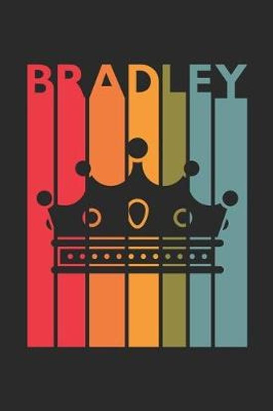 Bradley: Vintage Custom Personalized Lined Name Notebook, Diary, Journal - Retro Birthday, Christmas Gifts for Son, Nephew, Bro