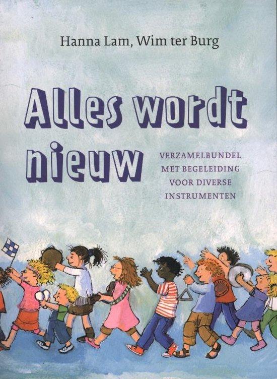 Cover van het boek 'Alles wordt nieuw' van Hanna Lam
