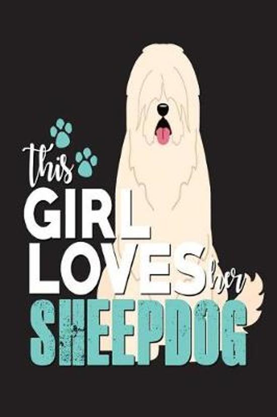 This Girl Loves Her Sheepdog