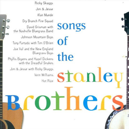 Songs Of The Stanley Brothers