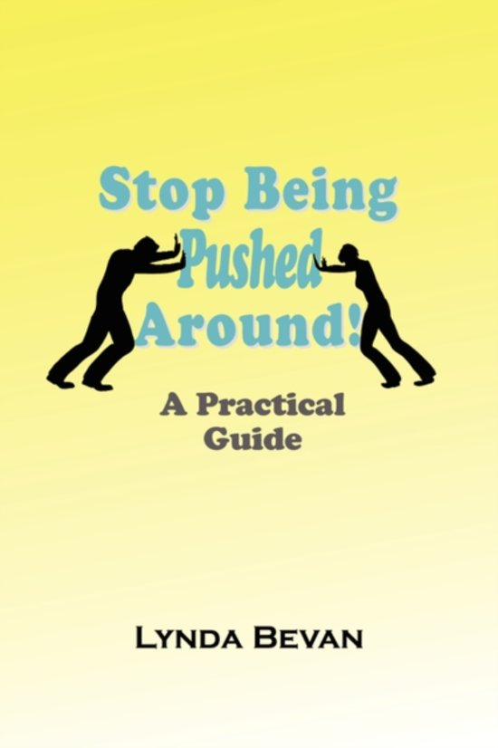 Stop Being Pushed Around!