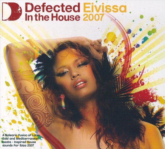 Defected In The House - Eivissa '07