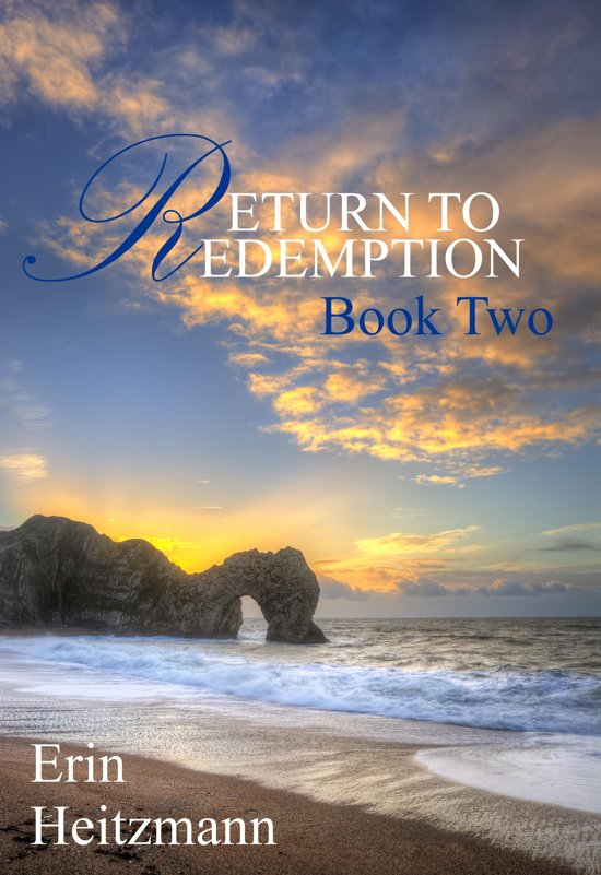 Return to Redemption, Book Two
