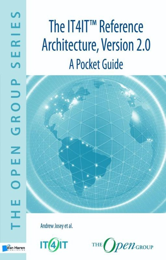 The IT4IT(TM) Reference Architecture, Version 2.0 - A Pocket Guide