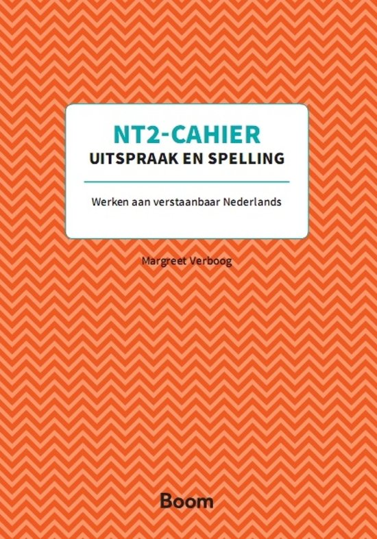 NT2-Cahiers - Uitspraak en spelling